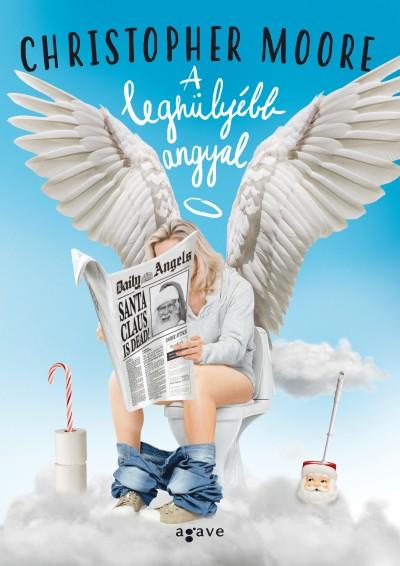 Christopher Moore - A leghülyébb angyal