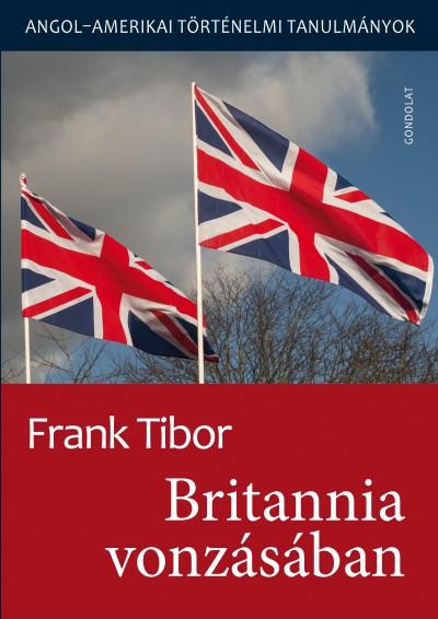Frank Tibor - Britannia vonzásában