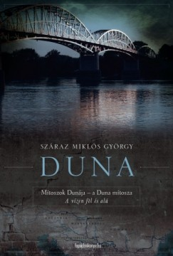 Száraz Miklós György - Duna