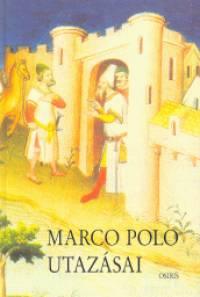 Marco Polo - Marco Polo utazásai