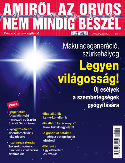 Molnár Gabriella  (Szerk.) - Amiről az orvos nem mindig beszél - 2019. december