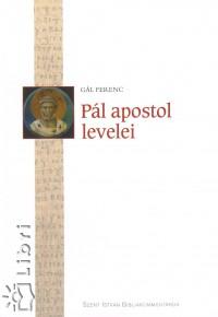 Gál Ferenc - Pál apostol levelei