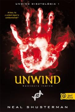Neal Shusterman - Unwind - Bontásra ítélve