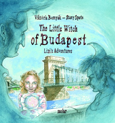 THE LITTLE WITCH OF BUDAPEST (LIZI1S ADVENTURES)
