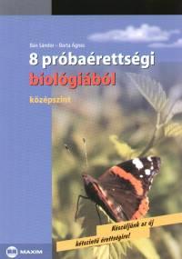 Bán Sándor - Barta Ágnes - 8 próbaérettségi biológiából