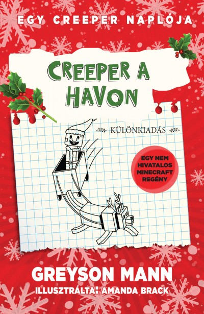 Greyson Mann - Creeper a havon - Egy creeper naplója - harmadik könyv