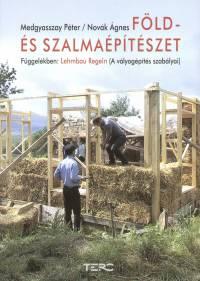 Medgyasszay Péter - Novák Ágnes - Föld- és szalmaépítészet