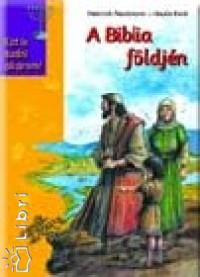 Hauke Kock - Henrich Peuckmann - A Biblia földjén
