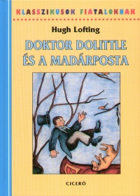 Hugh Lofting - Doktor Dolittle és a madárposta