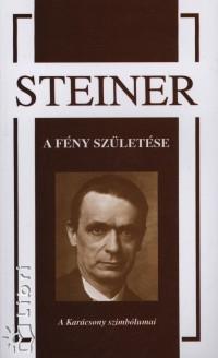 Rudolf Steiner - A fény születése