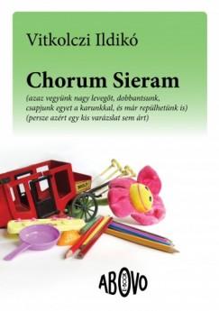 Vitkolczi Ildikó - Chorum Sieram