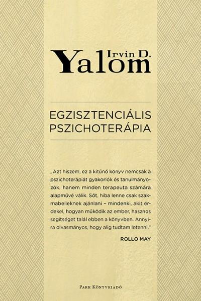 Irvin D. Yalom - Egzisztenciális pszichoterápia