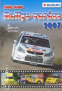 Földy Attila - Rallye-varázs 2007