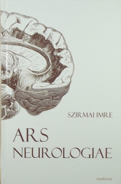 Szirmai Imre - Ars Neurologiae