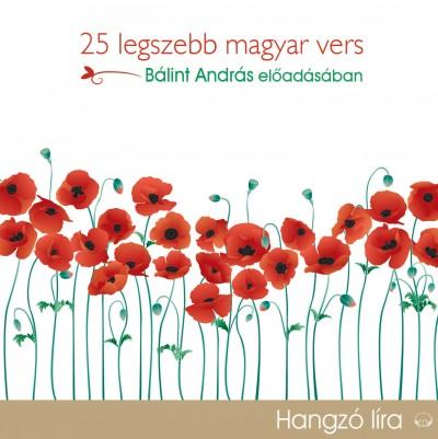 Bálint András - 25 legszebb magyar vers - Hangoskönyv