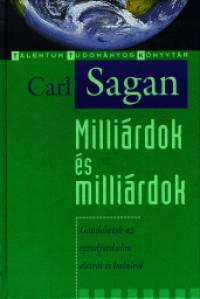 Carl Sagan - Milliárdok és milliárdok