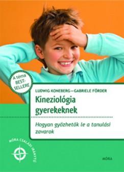 Gabrielle Förder - Ludwig Koneberg - Kineziológia gyerekeknek