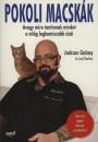 Jackson Galaxy - Pokoli macskák