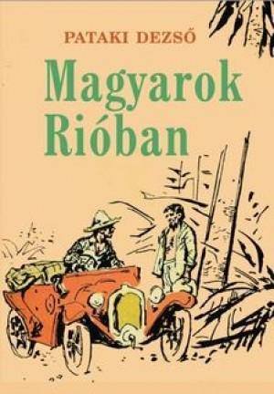 Pataki Dezs� - Magyarok Ri�ban