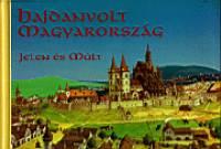 Kriszt György - Hajdanvolt Magyarország