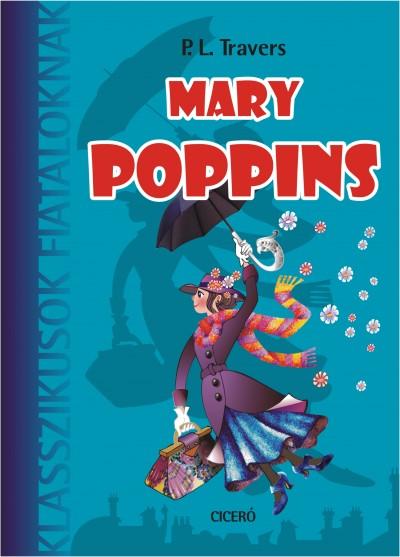 Pamela Lyndon Travers - Mary Poppins
