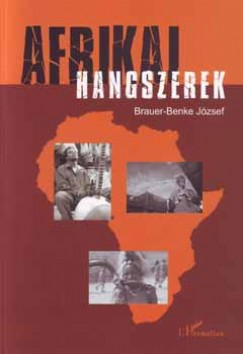 Brauer-Benke József - Afrikai hangszerek