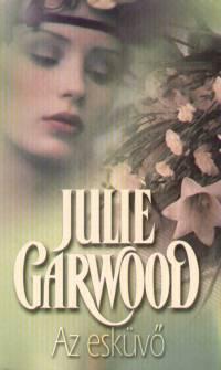 Julie Garwood - Esküvő