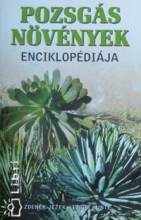 Zdenek Jezek - Libor Kunte - Pozsgás növények enciklopédiája