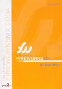 Sziklai János - Macromedia Fireworks MX 2004 kézikönyv