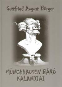 Gottfried August Bürger - Münchhausen báró kalandjai