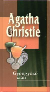 Agatha Christie - Gyöngyöző cián