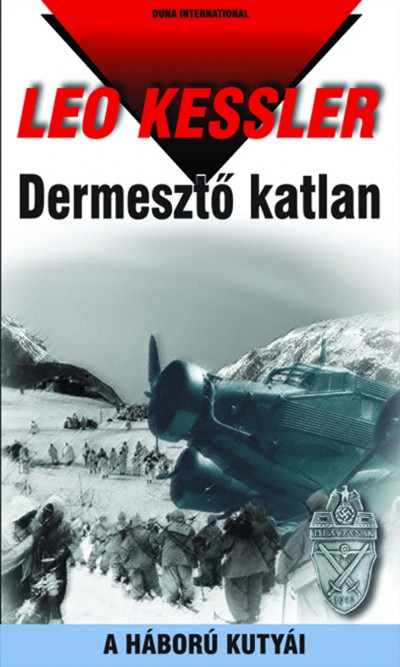 DERMESZTŐ KATLAN - A HÁBORÚ KUTYÁI 13.