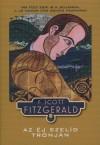 Francis Scott Fitzgerald - Az �j szel�d tr�nj�n