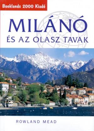 Rowland Mead - Mil�n� �s az olasz tavak