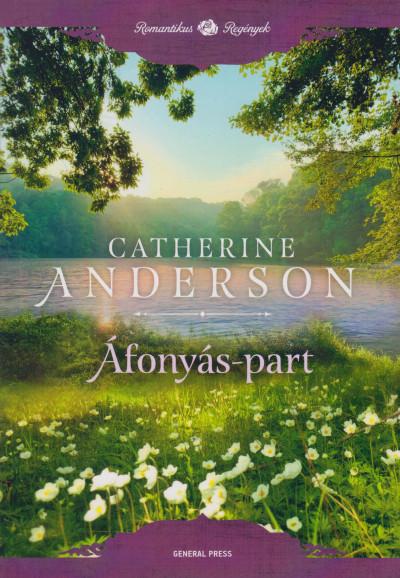 Catherine Anderson - Áfonyás-part