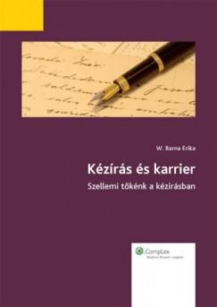 W. Barna Erika - Kézírás és karrier
