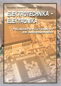 Érdi Péter  (Összeáll.) - Gyuris Ferenc  (Összeáll.) - Elektrotechnika - elektronika
