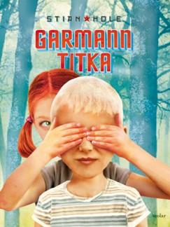 Stian Hole - Garmann titka