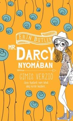 Erin Butler - Mr. Darcy nyomában