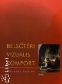 Majoros András - Belsőtéri vizuális komfort