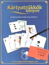 Molnár Gergely - Kártyatrükkök könyve - 30 kártyatrükk minden korosztálynak