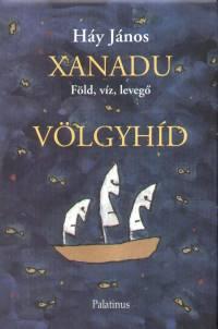 Háy János - Xanadu - Völgyhíd