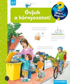 Carola Von Kessel - Óvjuk a környezetet!