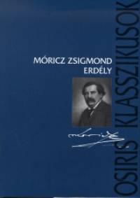 Móricz Zsigmond - Erdély - Trilógia