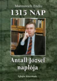 Marinovich Endre - 1315 nap - Antall József naplója