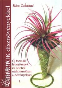 Rácz Zoltánné - Variációk dísznövényekkel