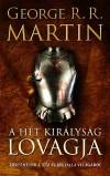 George R. R. Martin - A H�t Kir�lys�g lovagja