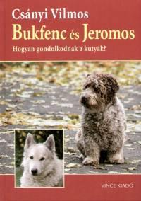 Csányi Vilmos - Bukfenc és Jeromos
