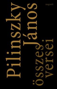 Pilinszky János - Pilinszky János összes versei