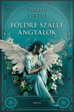 Virtue Doreen - Földre szállt angyalok